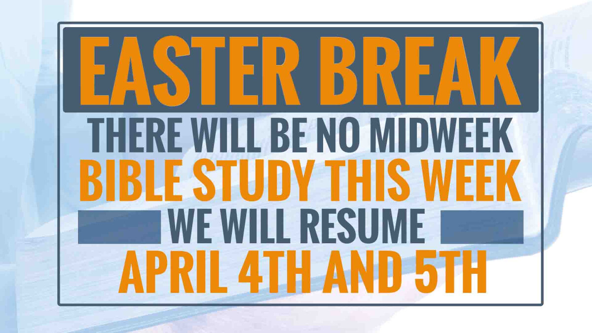 Bible Study On Easter Break