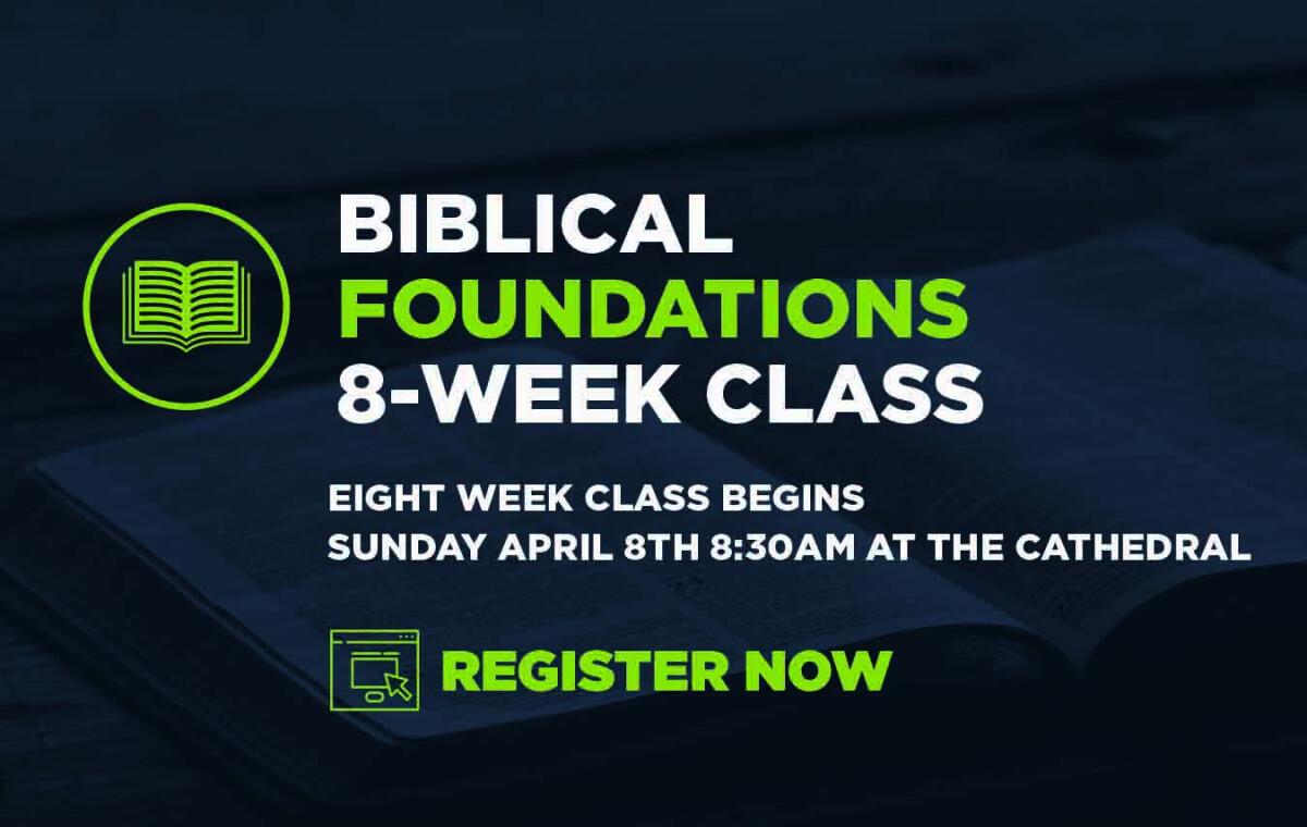Biblical Foundations Class