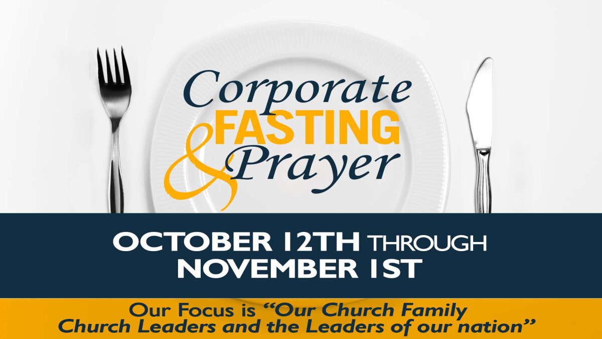 Corporate Fasting and Prayer