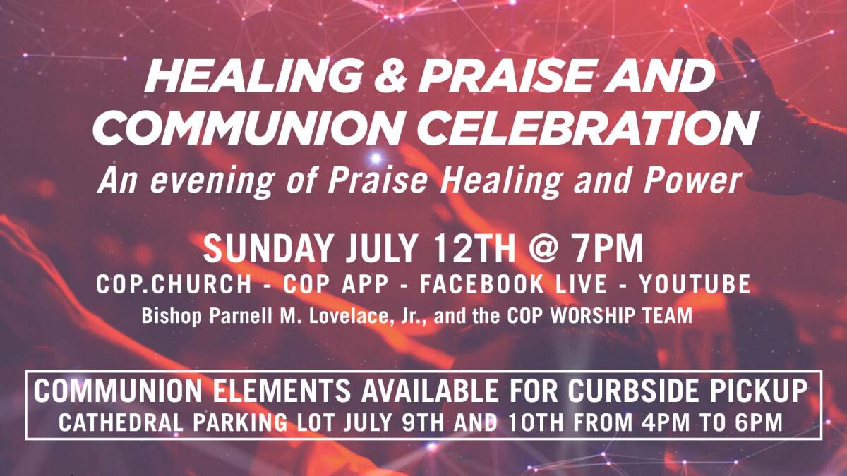 Healing and Praise/Communion Celebration