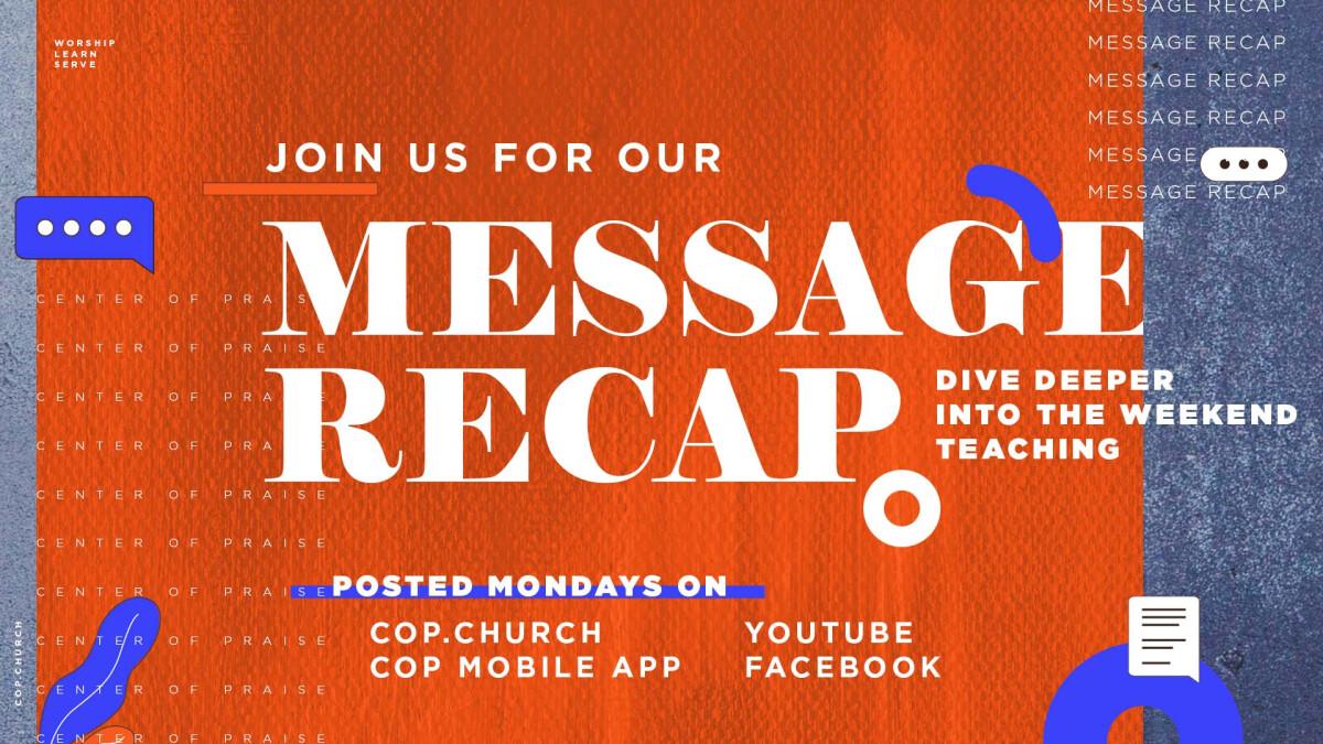 Message Recap